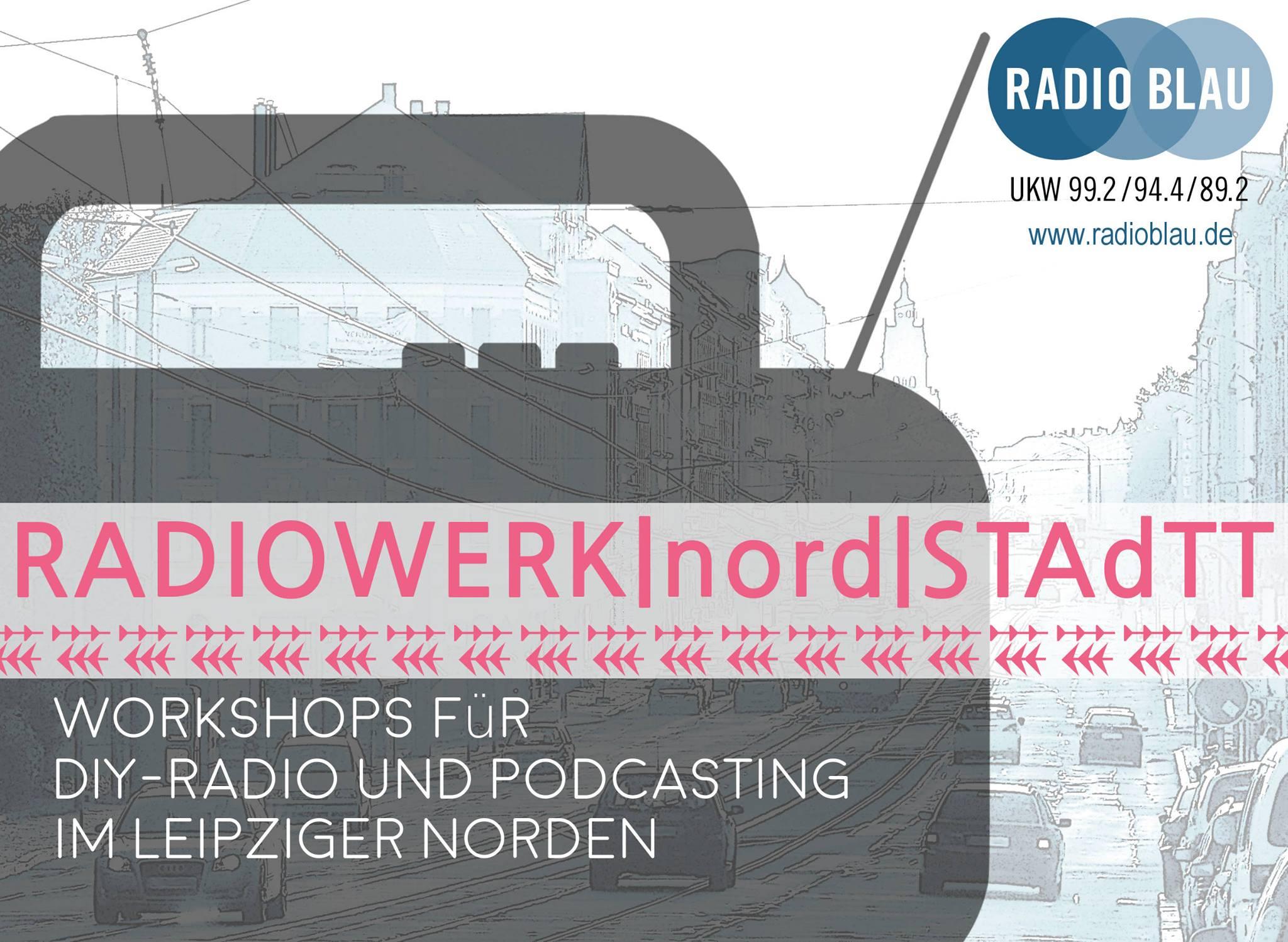 RADIOWERKnordSTAdTT - offene Radiowerkstatt