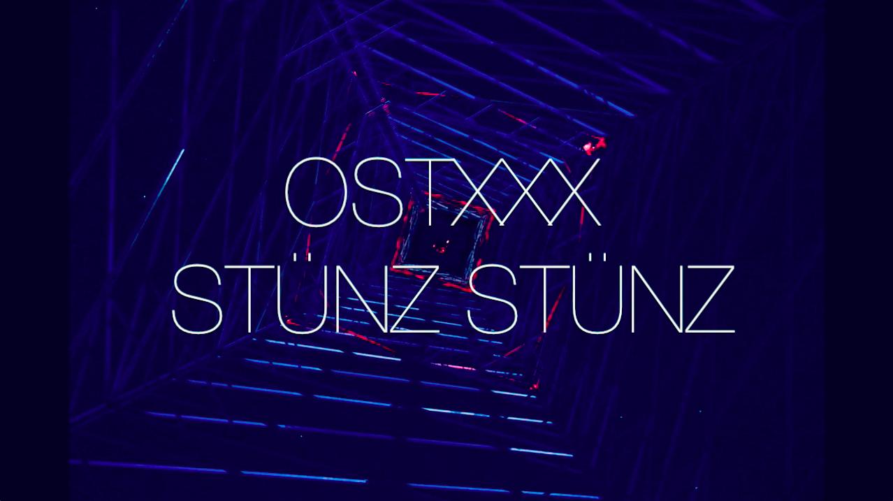 Ostxxx & Stünz Stünz